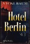 Hotel Berlin '43 - Vicki Baum