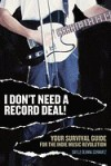 I Don't Need a Record Deal! (05) by Schwartz, Daylle Deanna [Paperback (2005)] - Schwartz