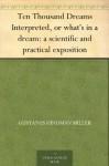10,000 Dreams Interpreted: A Dictionary of Dreams - Gustavus Hindman Miller