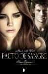 Pacto de sangre (Almas oscuras, I) - Maria Martinez