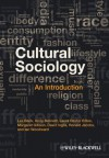 Cultural Sociology: An Introduction - Les Back, Andy Bennett, Laura Desfor Edles, Margaret Gibson