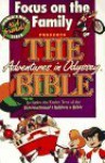 Focus on the Family Presents the Bible (Adventures in Odyssey) - Focus on the Family, Word Publishing