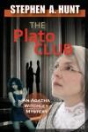 The Plato Club - Stephen Hunt