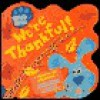We're Thankful! [With Stickers] - Angela C. Santomero, Traci Paige Johnson