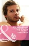 Awakened By His Touch (Mills & Boon Cherish) - Nikki Logan