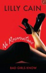No Reservations (Bad Girls Know) - Lilly Cain