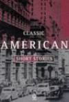 Classic American Short Stories - Douglas Grant