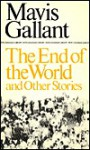 End of the World and Other Stories (New Canadian Library) - Mavis Gallant