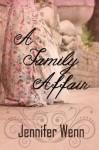A Family Affair - Jennifer Wenn