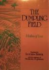 The Dumpling Field: Haiku Of Issa - Kobayashi Issa