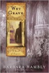 Wet Grave (Benjamin January, Book 6) - Barbara Hambly