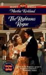 The Righteous Rogue - Martha Kirkland