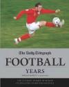 "The ""Daily Telegraph"" Football Years - Norman Barrett, Martin Smith"