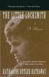 The Little Locksmith: A Memoir - Katharine Butler Hathaway, Alix Kates Shulman