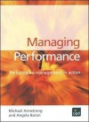 Managing Performance - Angela Baron, Michael Armstrong