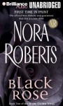 Black Rose (In the Garden trilogy #2) - Nora Roberts