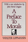 A Preface to Morals - Walter Lippmann