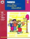 Fairness Grade 4 (Character Education (School Specialty)) - Rachel Couch, School Specialty Publishing, Corbin Hillam