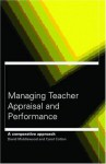 Managing Teacher Appraisal and Performance - Carol Cardno, David Middlewood
