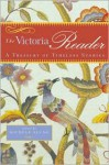 The Victoria Reader: A Treasury of Timeless Stories - Victoria Magazine, Michele B. Slung