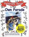 Veterans Reign in Their Own Parade - Martin Wach