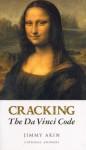 Cracking the Da Vinci Code - Jimmy Akin