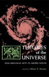 Theories of the Universe: From Babylonian Myth to Modern Science (Library of Scientific Thought) - Plato, Galileo Galilei, Nicolaus Copernicus, Giordano Bruno, Titus Lucretius Carus, Thorkild Jacobsen, Milton K. Munitz, F.M. Cornford, Theodor Gomperz, Claudius Ptolemy