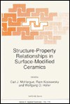 Structure-Property Relationships in Surface-Modified Ceramics - Ram Kossowsky