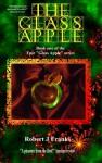 The Glass Apple - Robert Franks
