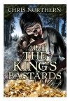 All The King's Bastards - Chris Northern