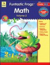 Funtastic Frogs Math, Volume 2 - School Specialty Publishing