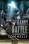 Danny Battle and The Book of Shangri-la - Tom Kelly