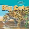 Big Cats - Steve Parker