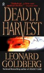 Deadly Harvest - Leonard Goldberg