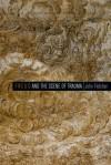 Freud and the Scene of Trauma - John Fletcher