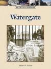Watergate - Michael V. Uschan