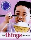 Things We Use - Sally Hewitt