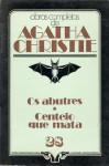 Os Abutres * Centeio Que Mata - Agatha Christie