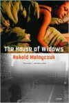 The House of Widows - Askold Melnyczuk