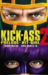Kick-Ass 2 Prelude: Hit-Girl - Mark Millar, John Romita
