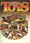 The Illustrated Encyclopedia of Metal Toys : An All Color Guide to the Art of Collecting International Playthings - Gordon Gardiner, Alistair Morris
