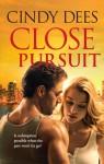 Close Pursuit - Cindy Dees