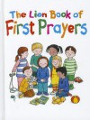 The Lion Book of First Prayers. Compiled by Su Box - Su Box