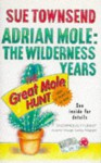 Adrian Mole The Wilderness Years - Sue Townsend