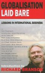 Globalisation Laid Bare: Lessons in International Business - Richard Branson