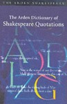 Arden Dictionary of Shakespeare Quotations - Arden Shakespeare: Arden Shakespeare - Hardback - Jane Armstrong