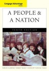 Cengage Advantage Books: A People and a Nation: A History of the United States - Mary Beth Norton, Carol Sheriff, David W Blight, Howard Chudacoff