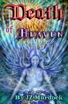 Death of Heaven - J.Z. Murdock