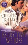 Every Time We Kiss - Christie Kelley