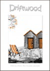 Driftwood: Stories from the Sussex Seaside - Rayne Hall, Jonathan Broughton, Carolyn Markson, John Blackport, John Blackwood